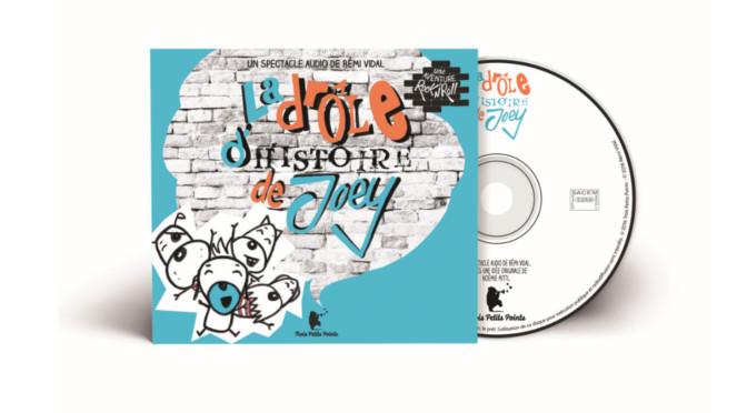 CD du spectacle de Joey
